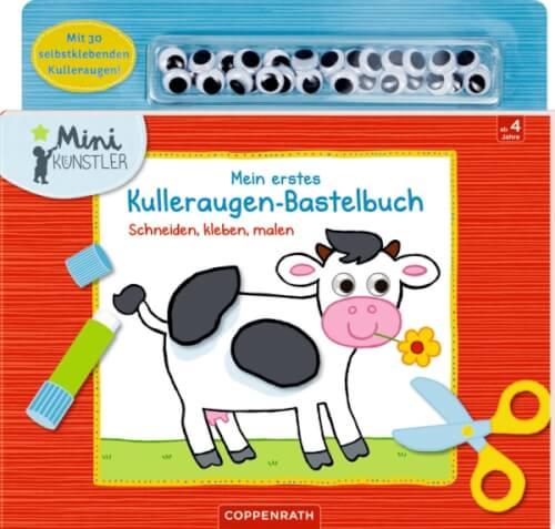Mein Erstes Kulleraugen Bastelbuch Schneiden Kleben Malen