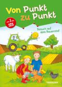 Tessloff Von Punkt zu Punkt: Besuch auf dem Bauernhof, Taschenbuch, 32 Seiten, ab 7 Jahren
