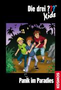 KOSMOS Die drei ??? Kids Band 01: Panik im Paradies