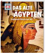 Tessloff WAS IST WAS Band 70 Das alte Ägypten. Goldenes Reich am Nil