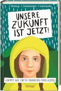 Unsere Zukunft ist jetzt! Greta Thunberg